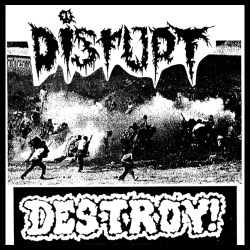 Disrupt - Destroy!