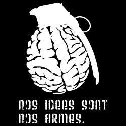 Nos idées sont nos armes.