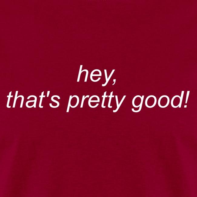 Hey_Thats_pretty_good