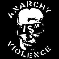 G.I.S.M. - Anarchy Violence