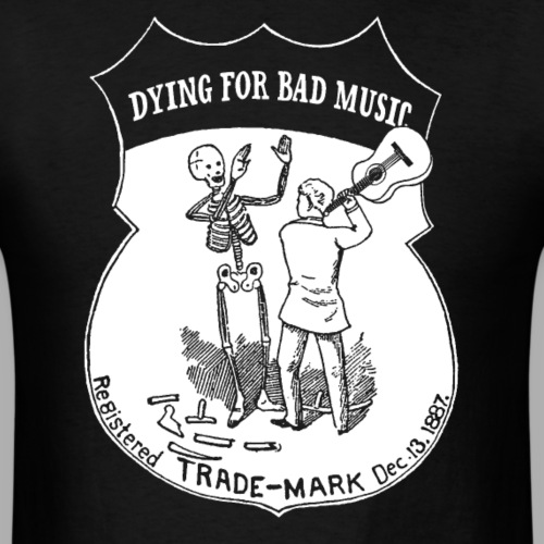 Dying For Bad Music Logo - Men's T-Shirt