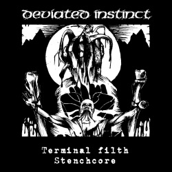 Deviated Instinct - Terminal filth stenchore