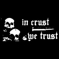 In crust we trust