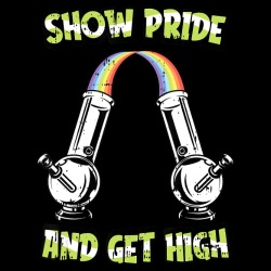Show pride and get high