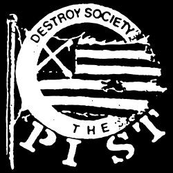 The Pist - Destroy society