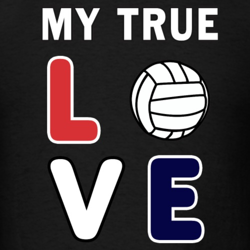 Volleyball My True Love Sportive V-Ball Team Gift. - Men's T-Shirt