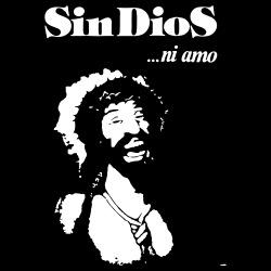 Sin Dios ..ni amo