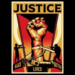 Justice - Black Lives Matter