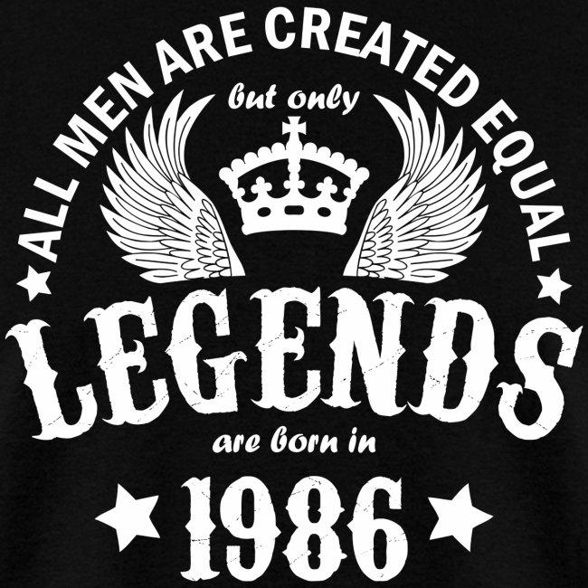 Legends are Born in 1986