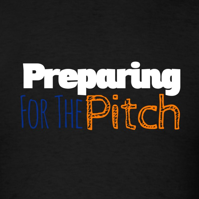 Preparing For The Pitch