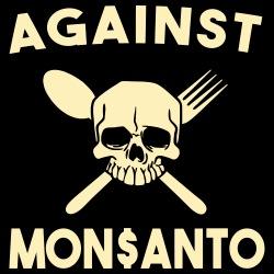 Against Mosanto