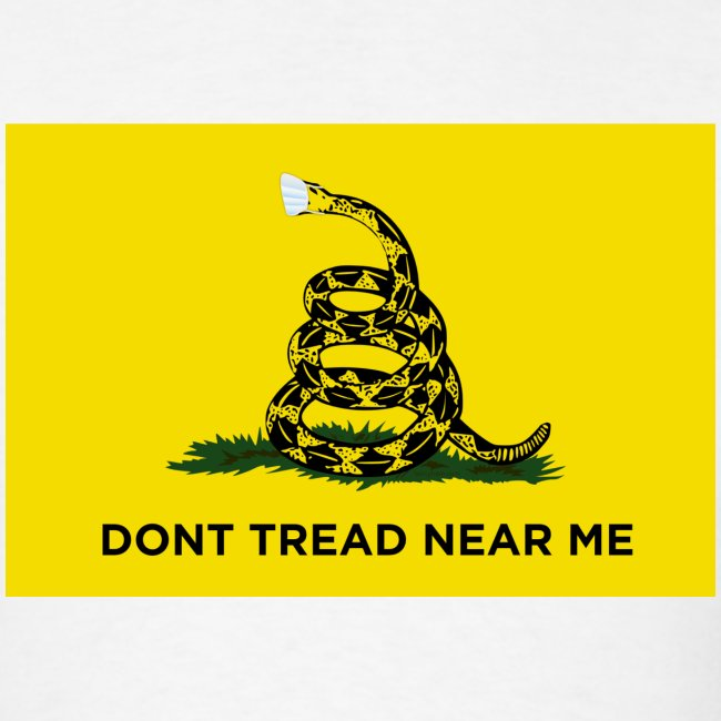 Dont Tread Near Me (Gadsden flag)