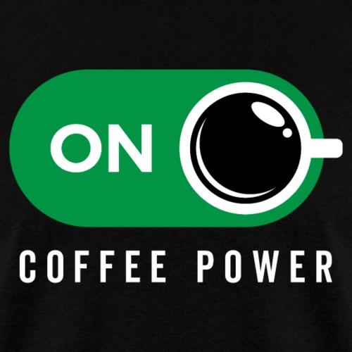 Coffe Power On - Men's T-Shirt