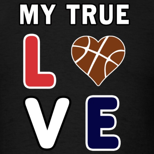 Basketball My True Love kids Coach Team Gift. - Men's T-Shirt