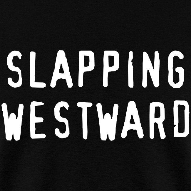 Slapping Westward V