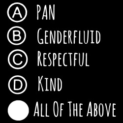 Pan? Genderfluid? Respectful? Kind? All of the above!