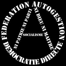 Fédération autogestion démocratie directe - ni patrie ni dieu ni maitre