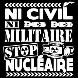 Ni civil ni militaire - stop  nucléaire