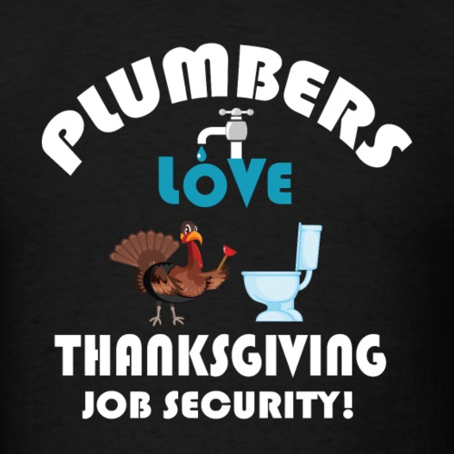 Thanksgiving Contractor Repairman Tradesman Home. - Men's T-Shirt