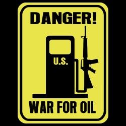 Danger! War for oil