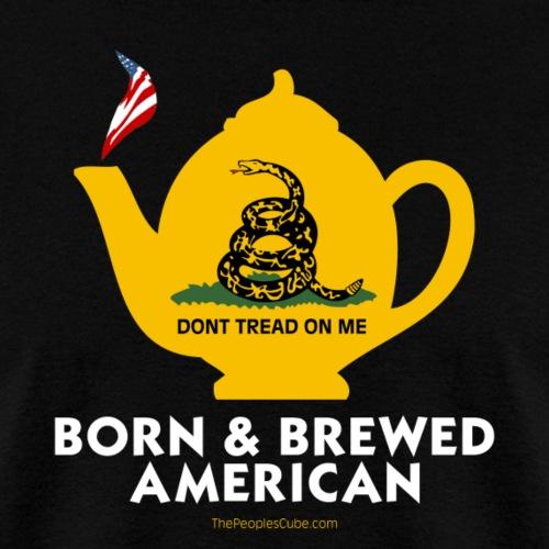 Tea Pot - Born & Brewed on dark - Men's T-Shirt