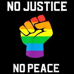 No justice no peace (LGBTQ)
