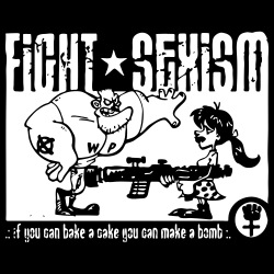 Fight sexism - if you can bake a cake you can make a bomb