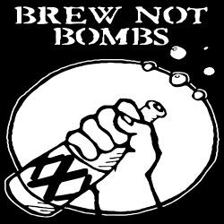 Brew not bombs