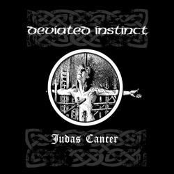 Deviated instinct - Judas cancer