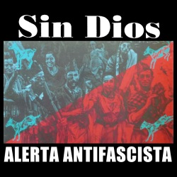 Sin Dios - Alerta antifascista