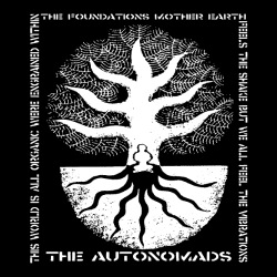 The Autonomads - The foundations mother earth