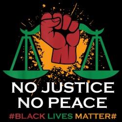 No justice no peace, Black Lives Matter