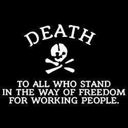 Death to all who stand in the way of freedom for working people (Makhnovtchina)