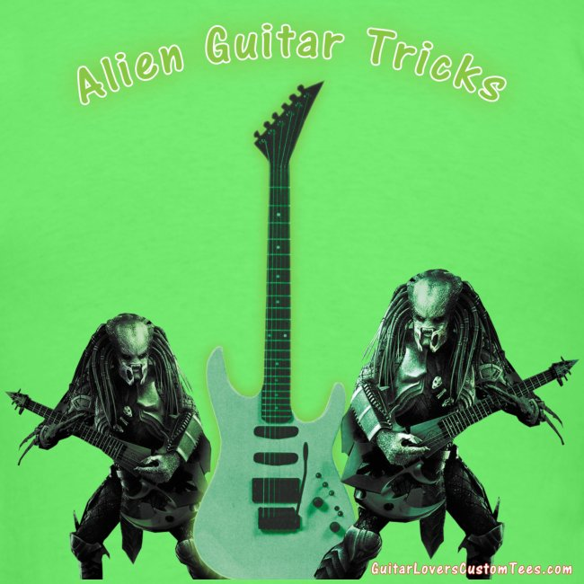 AlienGuitarTricks by GuitarLoversCustomTees png