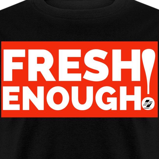 Fresh Enough