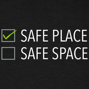 safe place safe space - Men's T-Shirt