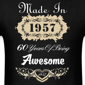 Made in 1957 60 years of being awesome - Men's T-Shirt