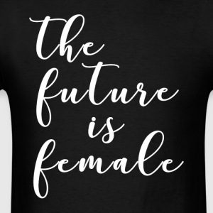 The future is female - Men's T-Shirt