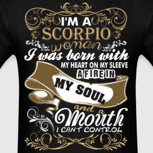 Im A Scorpio Woman I Was Born With My Heart - Men's T-Shirt