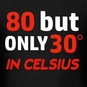 Funny 80 year old designs - Men's T-Shirt