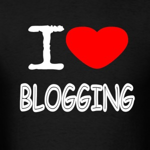 I LOVE BLOGGING - Men's T-Shirt