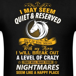 If you mess with my house I will break out - Men's T-Shirt