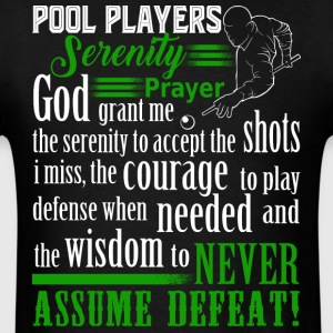 Pool Players Serenity Prayer T Shirt - Men's T-Shirt