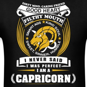 I never said I was perfect I am a Capricorn - Men's T-Shirt