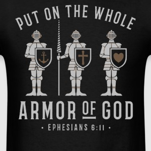 Put on the whole armor of god shirt - Men's T-Shirt