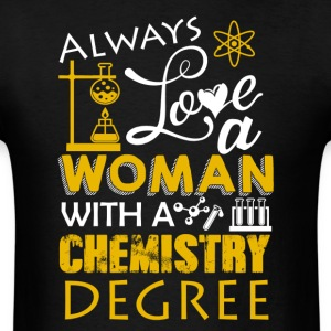 Amour Woman With Chemistry Degree Shirt - T-shirt pour hommes