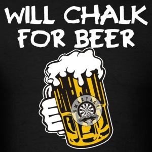 Will Chalk For Beer - Men's T-Shirt