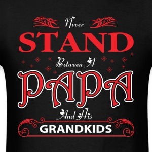 Never Stand Between A Papa And His Grandkids Shirt - Men's T-Shirt