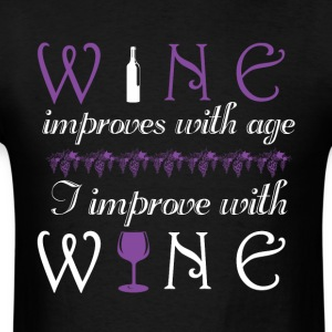 Wine improves with age I improve with wine - Men's T-Shirt