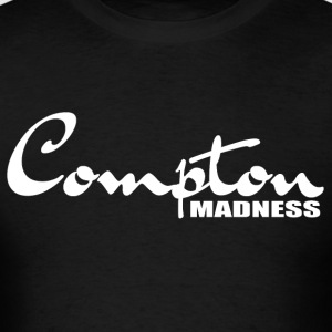 Compton Madness 1 - Men's T-Shirt
